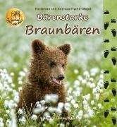 Cover-Bild zu Bärenstarke Braunbären von Fischer-Nagel, Heiderose