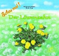 Cover-Bild zu Der Löwenzahn von Fischer-Nagel, Heiderose