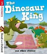 Cover-Bild zu Read with Oxford: Stage 3: The Dinosaur King and Other Stories von Heapy, Teresa