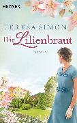 Cover-Bild zu Die Lilienbraut (eBook) von Simon, Teresa
