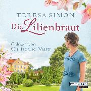 Cover-Bild zu Die Lilienbraut (Audio Download) von Simon, Teresa
