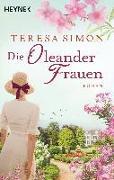 Cover-Bild zu Die Oleanderfrauen von Simon, Teresa