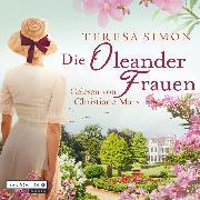 Cover-Bild zu Die Oleanderfrauen (Audio Download) von Simon, Teresa
