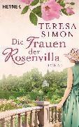 Cover-Bild zu Die Frauen der Rosenvilla (eBook) von Simon, Teresa