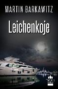Cover-Bild zu Leichenkoje (eBook) von Barkawitz, Martin