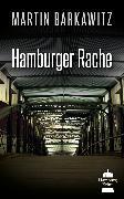 Cover-Bild zu Hamburger Rache (eBook) von Barkawitz, Martin
