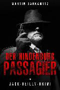Cover-Bild zu Der Hindenburg Passagier (eBook) von Barkawitz, Martin