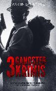 Cover-Bild zu 3 Gangster Krimis (eBook) von Barkawitz, Martin
