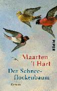 Cover-Bild zu Der Schneeflockenbaum von Hart, Maarten 't