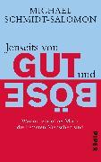 Cover-Bild zu Jenseits von Gut und Böse von Schmidt-Salomon, Michael