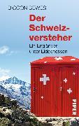 Cover-Bild zu Der Schweizversteher von Bewes, Diccon