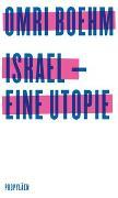 Cover-Bild zu Israel - eine Utopie von Boehm, Omri