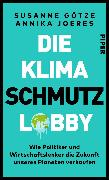 Cover-Bild zu Die Klimaschmutzlobby von Götze, Susanne