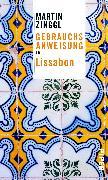 Cover-Bild zu Gebrauchsanweisung für Lissabon von Zinggl, Martin