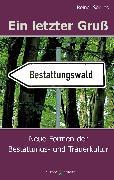 Cover-Bild zu Ein letzter Gruß (eBook) von Sörries, Reiner
