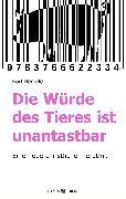 Cover-Bild zu Die Würde des Tieres ist unantastbar (eBook) von Remele, Kurt