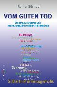 Cover-Bild zu Vom guten Tod (eBook) von Sörries, Reiner