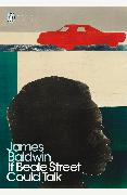 Cover-Bild zu If Beale Street Could Talk von Baldwin, James