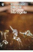 Cover-Bild zu The Glass Menagerie von Williams, Tennessee