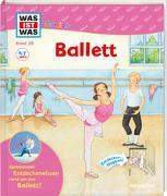 Cover-Bild zu WAS IST WAS Junior Band 35 Ballett von Loibl, Marianne