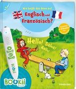 Cover-Bild zu BOOKii® Wie heißt das denn auf Englisch und Französisch? von Stiefenhofer, Martin