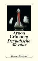 Cover-Bild zu Grünberg, Arnon: Der jüdische Messias