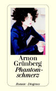 Cover-Bild zu Grünberg, Arnon: Phantomschmerz