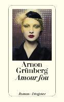 Cover-Bild zu Grünberg, Arnon: Amour fou