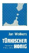 Cover-Bild zu Wolkers, Jan: Türkischer Honig (eBook)