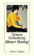 Cover-Bild zu Grünberg, Arnon: Blauer Montag