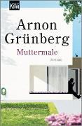 Cover-Bild zu Grünberg, Arnon: Muttermale (eBook)