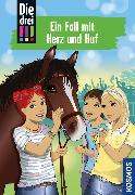 Cover-Bild zu Die drei !!!, 85, Ein Fall mit Herz und Huf (drei Ausrufezeichen) (eBook) von Vogel, Kirsten
