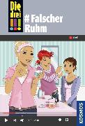 Cover-Bild zu Die drei !!!, 76, #Falscher Ruhm (drei Ausrufezeichen) (eBook) von Heger, Ann-Katrin