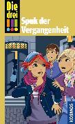 Cover-Bild zu Die drei !!!, Pocket 2, Heger, Spuk der Vergangenheit. (drei Ausrufezeichen) (eBook) von Kathrin-, Ann