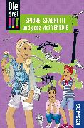 Cover-Bild zu Die drei !!!, Spione, Spaghetti und ganz viel Venedig (drei Ausrufezeichen) (eBook) von Wich, Henriette