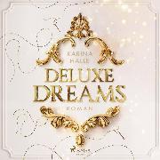 Cover-Bild zu Deluxe Dreams (Audio Download) von Halle, Karina