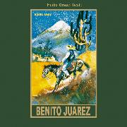 Cover-Bild zu Benito Juarez (Audio Download) von May, Karl