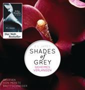 Cover-Bild zu Shades of Grey. Geheimes Verlangen von James, E L