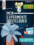 Cover-Bild zu Mein Experimente-Bastelbuch von Pautner, Norbert