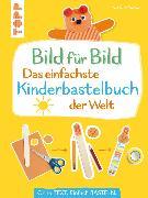 Cover-Bild zu Bild für Bild - Das einfachste Kinderbastelbuch der Welt (eBook) von Pautner, Norbert