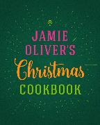 Cover-Bild zu Oliver, Jamie: Jamie Oliver's Christmas Cookbook (eBook)