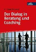 Cover-Bild zu Der Dialog in Beratung und Coaching (eBook) von Benesch, Michael