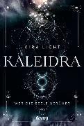 Cover-Bild zu Kaleidra - Wer die Seele berührt von Licht, Kira