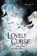 Cover-Bild zu Lovely Curse, Band 1: Erbin der Finsternis (eBook) von Licht, Kira