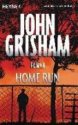 Cover-Bild zu Home Run von Grisham, John