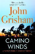 Cover-Bild zu Camino Winds von Grisham, John