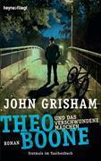 Cover-Bild zu Theo Boone und das verschwundene Mädchen von Grisham, John