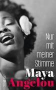 Cover-Bild zu Nur mit meiner Stimme (eBook) von Angelou, Maya