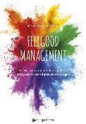 Cover-Bild zu Feelgood Management von Kraus-Wildegger, Monika