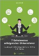 Cover-Bild zu 7 Geheimnisse erfolgreicher Unternehmer von Bobach, Lars
